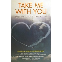 Take Me With You. Tales Of Long Distance Love