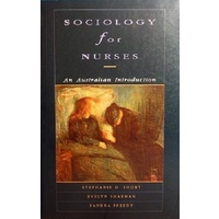 Sociology For Nurses. An Australian Introduction