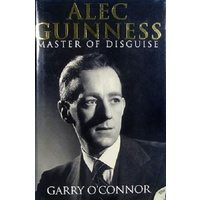 Alec Guinness. Master Of Disguise