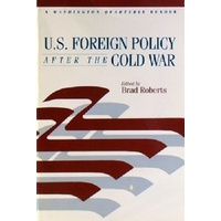 U.S. Foreign Policy After The Cold War