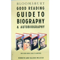 Bloomsbury Good Reading Guide To Biography And Autobiography