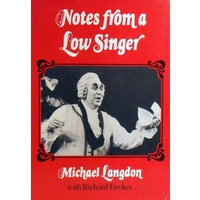 Notes From A Low Singer