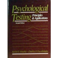 Psychological Testing. Principles And Applications