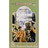 Dragon Lance. Riverwind The Plainsman Volume One