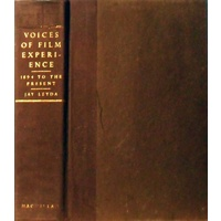 Voices of Film Experience. 1894 To the Present
