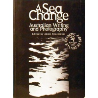 A Sea Change. Australian Writing and Photography