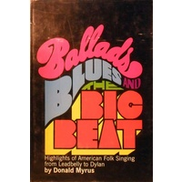 Ballads, Blues, And The Big Beat
