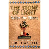 The Stone Of Light. Nefer The Silent