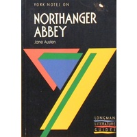 Northanger Abbey. York Notes