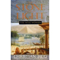 The Stone Of Light. Volume II, The Wise Woman