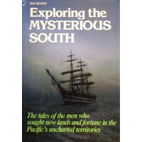 Exploring The Mysterious South