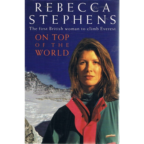 On Top Of The World. The First British Woman To Climb Everest