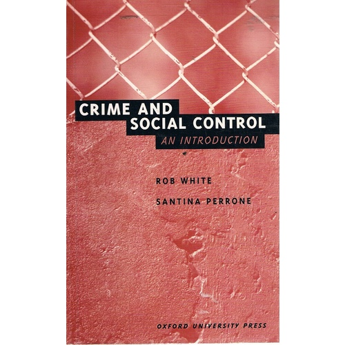 Crime And Social Control. An Introduction