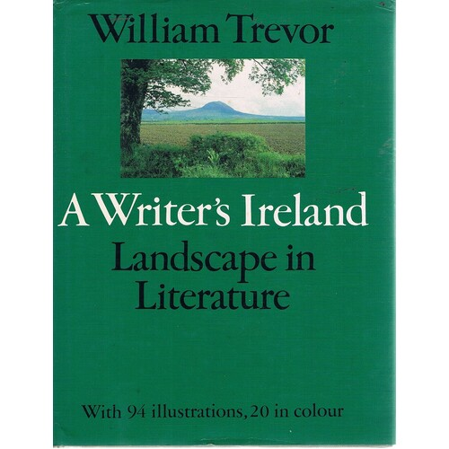 A Writer's Ireland. Landscape In Literature