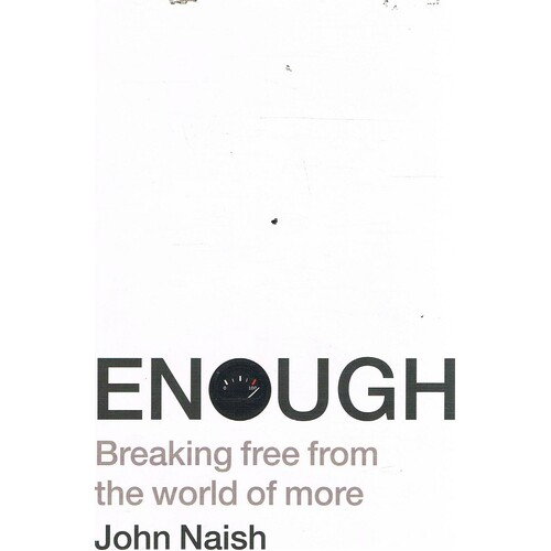 Enough. Breaking Free From The World Or More