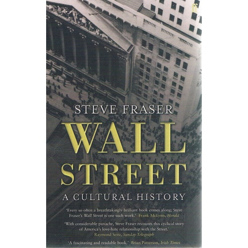 Wall Street. A Cultural History