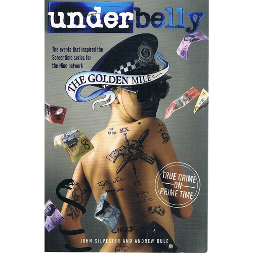 Underbelly. The Golden Mile