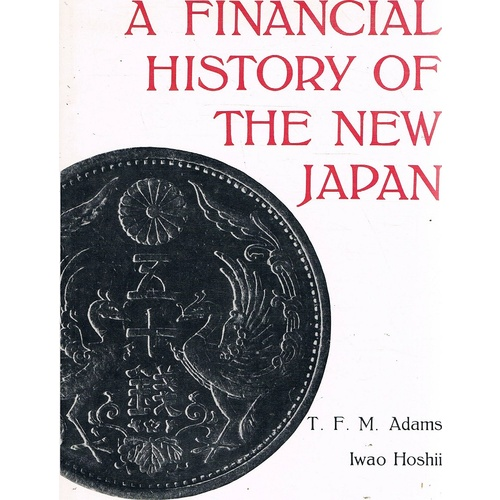 A Financial History Of The New Japan.