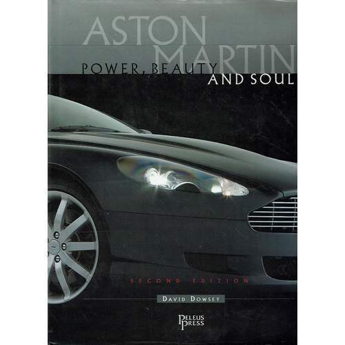Aston Martin. Power, Beauty And Soul