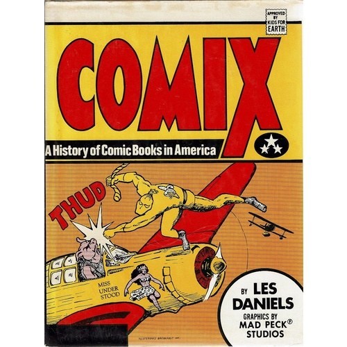 Comix. A History Of Comic Books In America