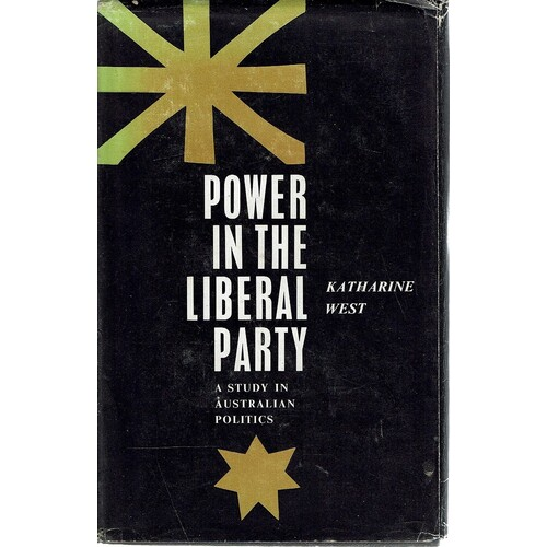 Power In The Liberal Party. A Study In The Liberal Party