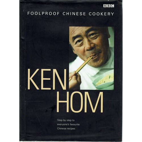Ken Hom's Foolproof Chinese Cookery