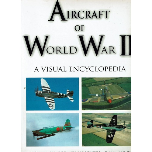 Aircraft Of World War II. A Visual Encyclopedia