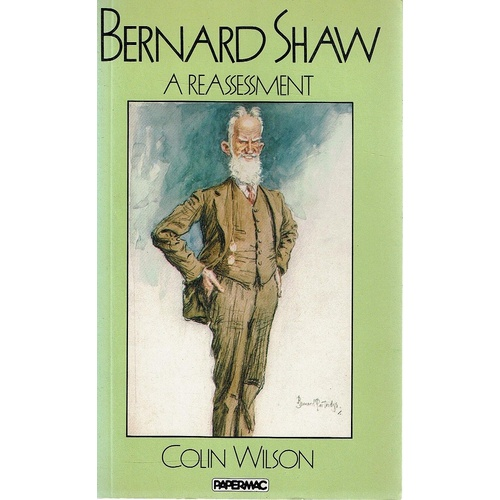 Bernard Shaw. A Reassessment