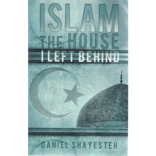 Islam The House I Left Behind
