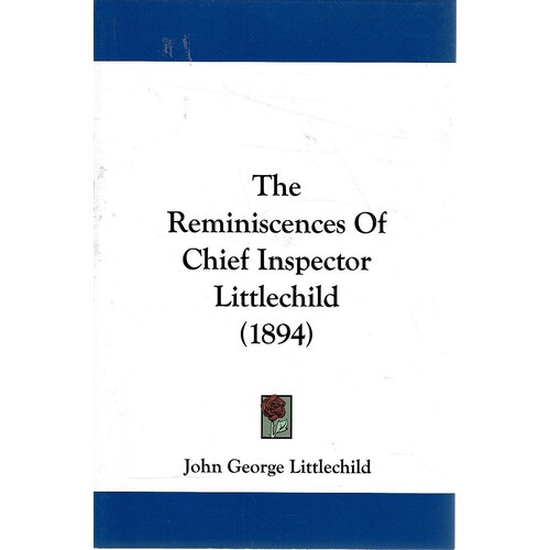 The Reminiscences Of Chief Inspector Littlechild