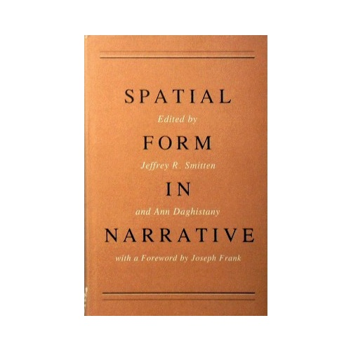 Spatial Form In Narrative